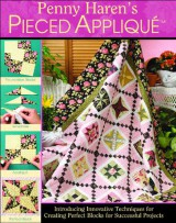 Penny Haren Pieced Appliqué